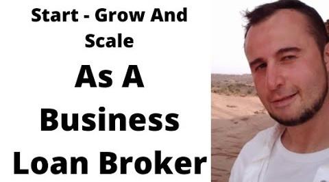 scale as a business loan broker