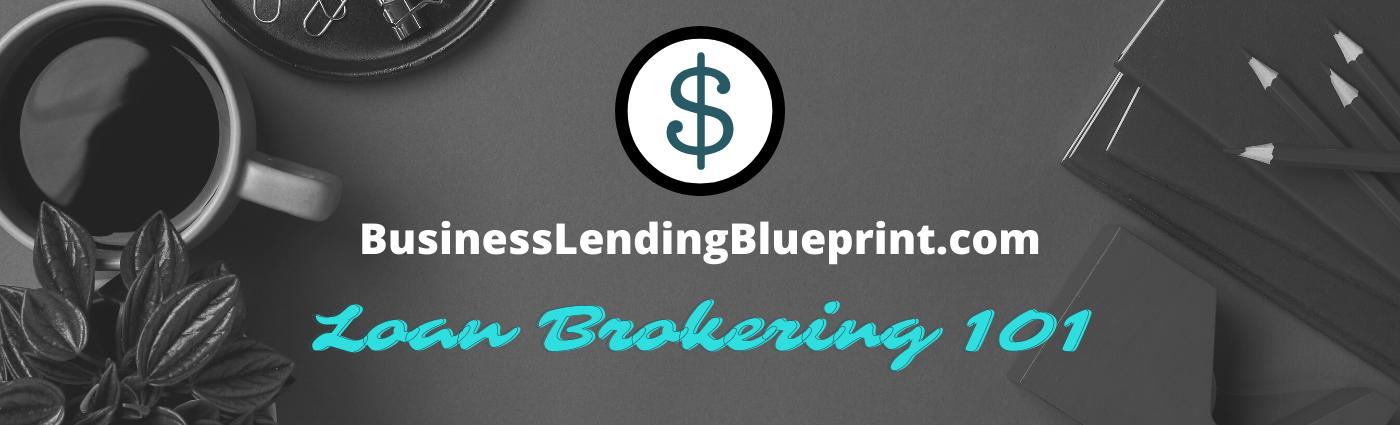 BLB loan brokering 101